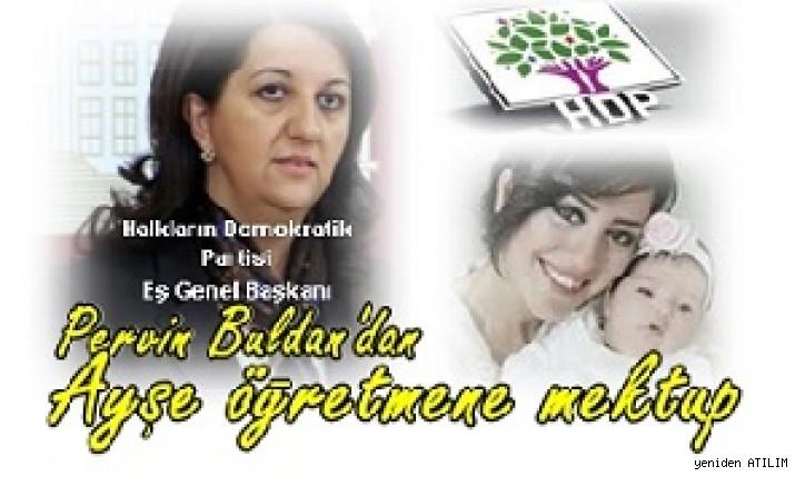 HDP Eş Genel Başkanı Buldan'dan Ayşe öğretmene mektup